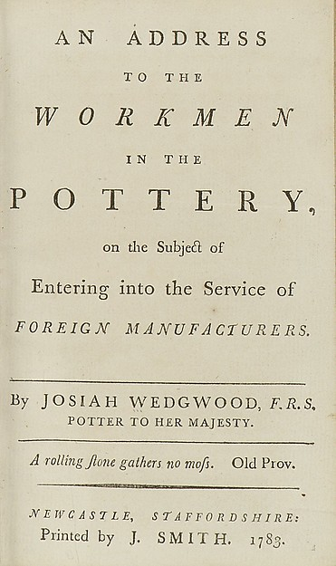 An Address to the Workmen in the Pottery on the Subject of Entering into the Service of Foreign Manufacturers